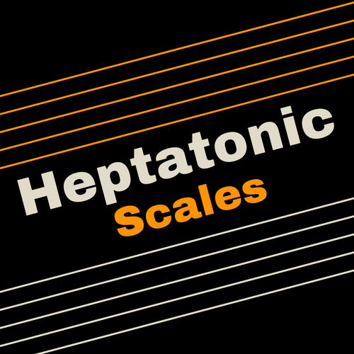 Heptatonic Scales - Guitar Fretboard Knowledge